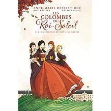 Les Colombes du Roi-Soleil (BD), Tome 1 : Les comédiennes de monsieur Racine