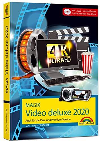 MAGIX Video deluxe 2020 Das Buch zur Software. Die besten Tipps und Tricks:: für alle Versionen inkl. Plus, Premium, Control und 360