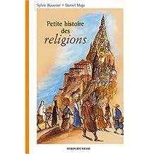Petite histoire des religions