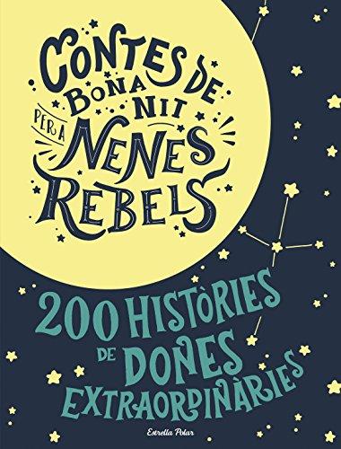 Estoig Contes de bona nit per a nenes rebels