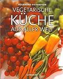 : Vegetarische Küche aus aller Welt