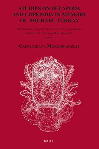 Studies on Decapoda and Copepoda in Memory of Michael Türkay (Crustaceana Monographs)