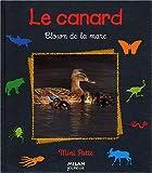 Le Canard : clown de la mare | Hédelin, Pascale. Auteur