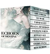 Echoes of Destiny Over 1500 Pages of Time Travel Romance