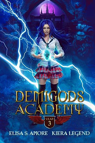 Demigods Academy - Year Three (Young Adult Supernatural Urban Fantasy) (English Edition)