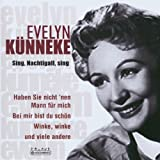 Evelyn Kuenneke: Sing, Nachtigall, Sing (Audio CD)