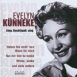 Songtexte von Evelyn Künneke - Sing, Nachtigall, sing