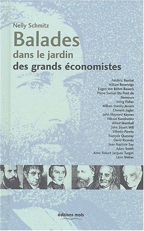 Balades dans le jardin des grands économistes par Nelly Schmitz
