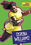 Pro Sports Biographies: Serena Williams