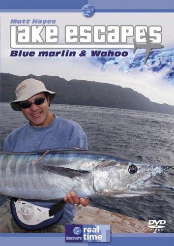 Matt Hayes Lake Escapes - Blue Marlin And Grande Wahoo