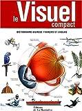 Le visuel compact - Dictionnaire bilingue français et anglais