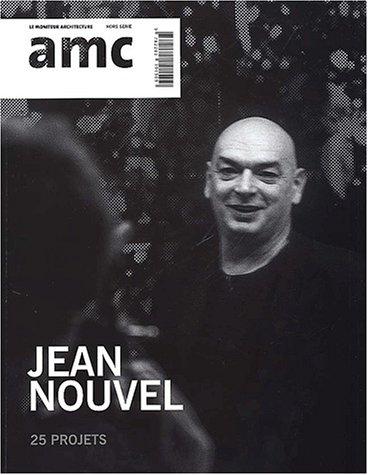 AMC - Revue le moniteur architecture : Spécial Jean Nouvel