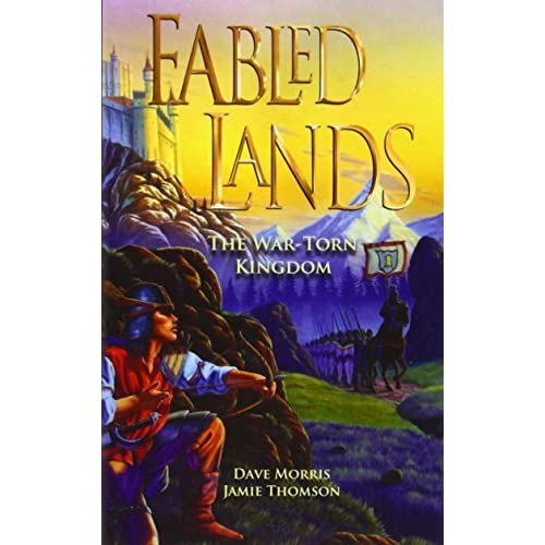 Fabled Lands 1: The War Torn Kingdom by Dave Morris (2010-12-01)