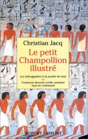 Le Petit Champollion illustré par Christian Jacq