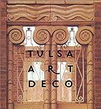 Tulsa Art Deco [Gebundene Ausgabe] by Gambino, Carol Newton, Halpern, David