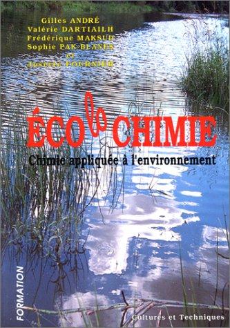 ECOLOCHIMIE. Chimie appliquée à l'environnement