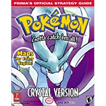 Pokemon Crystal: Official Strategy Guide (Prima's Official Strategy Guides)