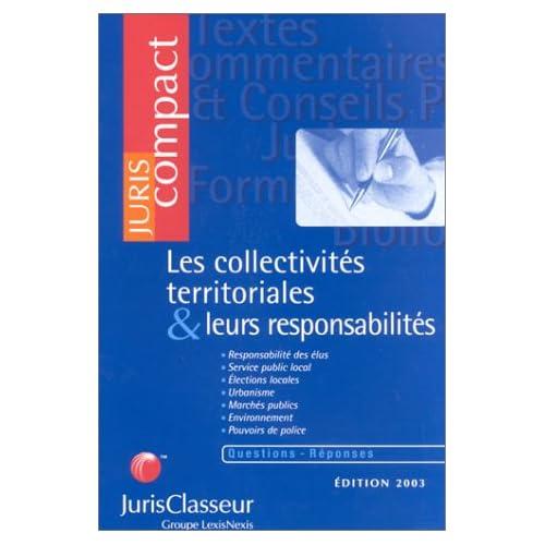 Les collectivités territoriales et leurs responsabilités, édition 2003