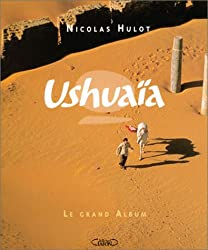 Ushuaïa : Le grand album