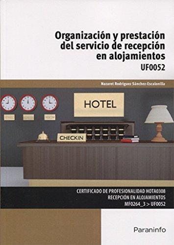 Organización y prestación del servicio de recepción en alojamientos por Nazaret Rodríguez Sánchez-Escalonilla
