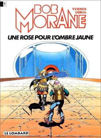 Bob Morane, tome 15 : Une rose pour l'Ombre Jaune