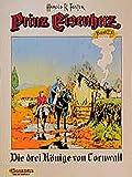 Prinz Eisenherz, Bd.23, Die drei Könige von Cornwall - Hal Foster