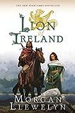 Lion of Ireland (Celtic World of Morgan Llywelyn)