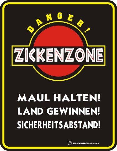 Original Rahmenlos ® Blechschild geprägt: Danger Zickenzone 17x22 cm, rostfreies Aluminium, 4 Löcher in den Ecken, entgratet, 4 Haftnoppen gratis anbei