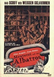 Meuterei auf der Albatros