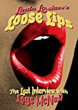 Linda Lovelace -Loose Lips: Her Last Interview [Edizione: Regno Unito]