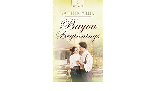 Bayou Beginnings (Truly Yours Digital Editions Book 659)