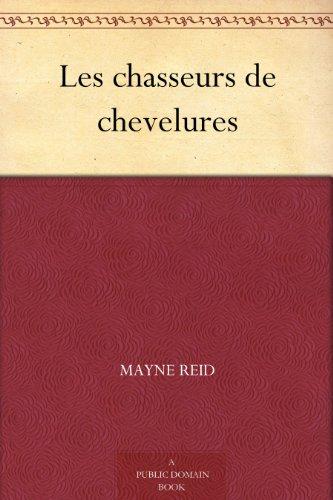 Couverture du livre Les chasseurs de chevelures