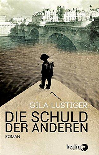 Buchseite und Rezensionen zu 'Die Schuld der anderen: Roman' von Gila Lustiger