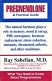 Pregnenolone: A Practical Guide