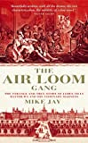 The Air Loom Gang