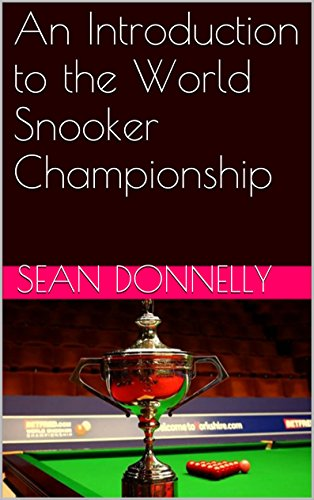 An Introduction to the World Snooker Championship di Sean Donnelly