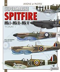 Supermarine Spitfire tome 1