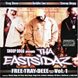 Songtexte von Tha Eastsidaz - Free Tray Deee... Vol.1