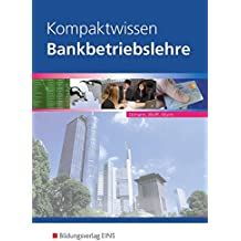 Bankbetriebslehre/Kompaktwissen: Kompaktwissen Bankbetriebslehre: Schülerband