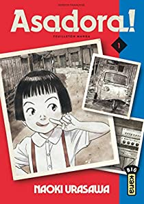 Asadora !, tome 1 par Urasawa