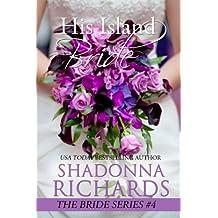 His Island Bride (The Bride Series Book 4) (English Edition)