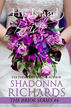 His Island Bride (The Bride Series Book 4) (English Edition) par [Richards, Shadonna]