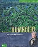 Alexander von Humboldt: Reise nach Südamerika