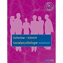 Sozialpsychologie kompakt: Mit Online-Materialien