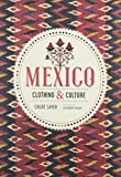 Mexico: Clothing & Culture