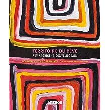 Territoire du rêve : Art aborigène contemporain