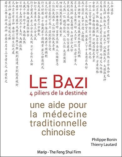 Le Bazi - 4 piliers de la destinée - Une aide pour la médecine traditionnelle chinoise