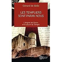 Les Templiers sont parmi nous ou L'énigme de Gisors