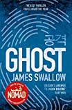 Ghost: The gripping new thriller from the Sunday Times bestselling author of NOMAD (T...