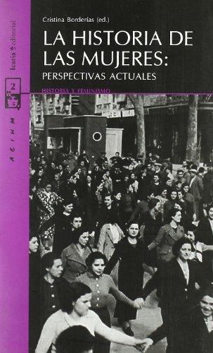 La historia de las mujeres : perspectivas actuales